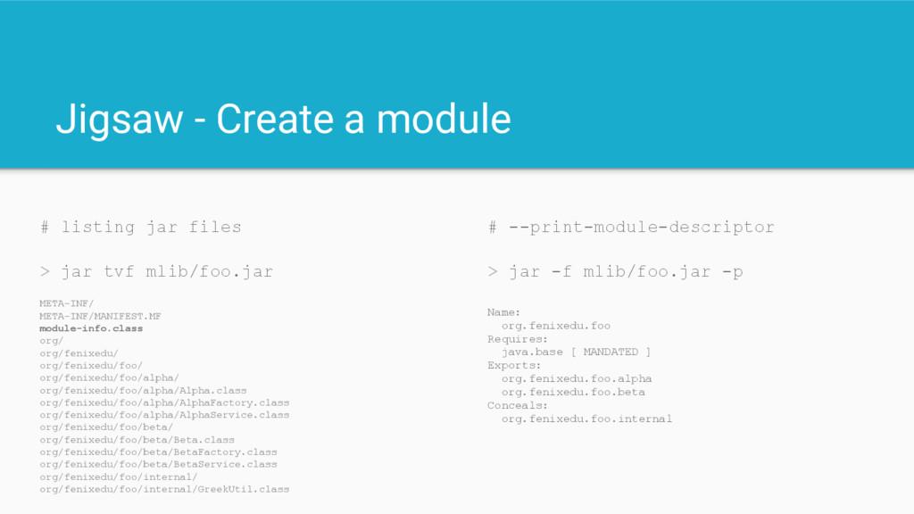 Jigsaw - Create a module # --print-module-descr...