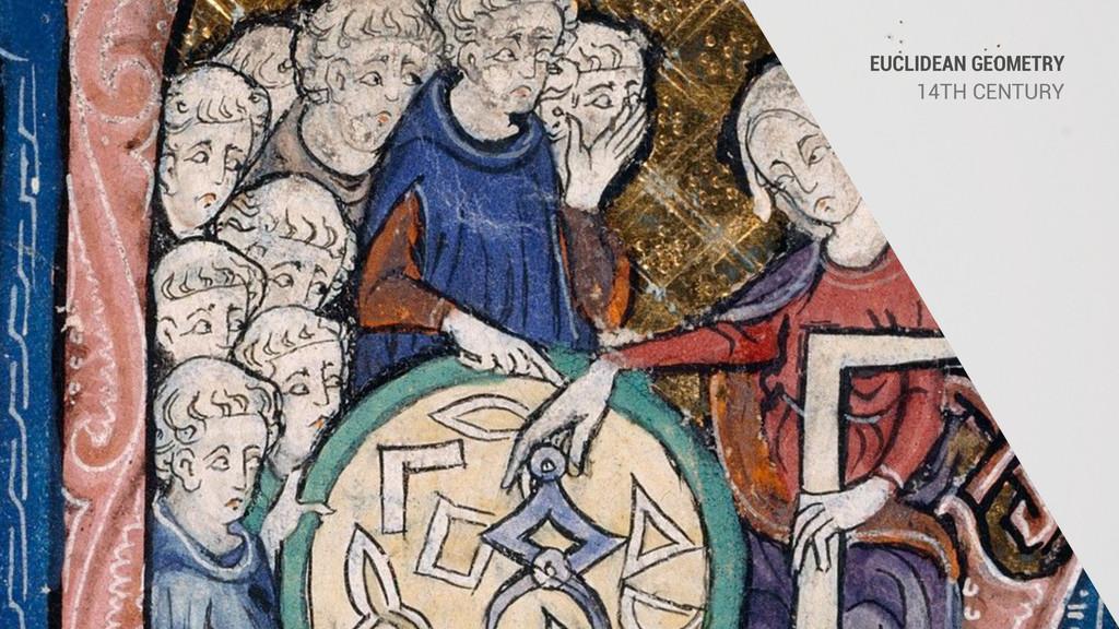 EUCLIDEAN GEOMETRY 14TH CENTURY
