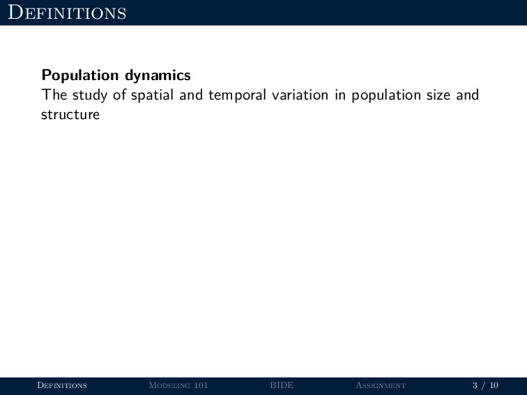 Definitions Population dynamics The study of sp...