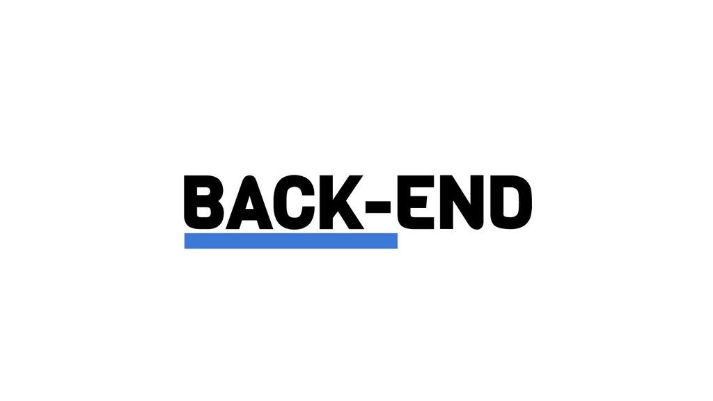 BACK-END