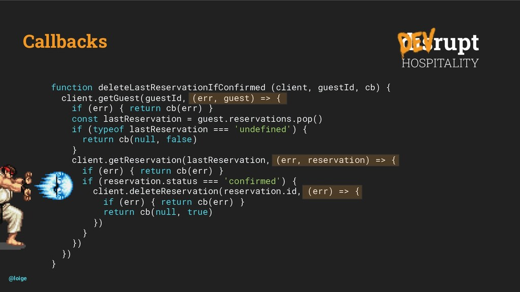 Callbacks function deleteLastReservationIfConfi...