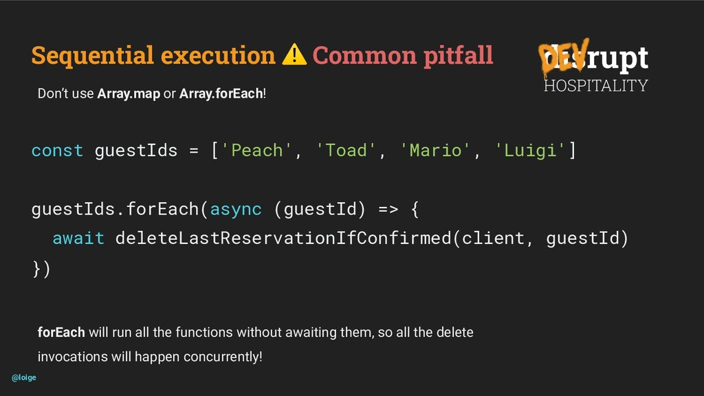 Sequential execution ⚠ Common pitfall const gue...