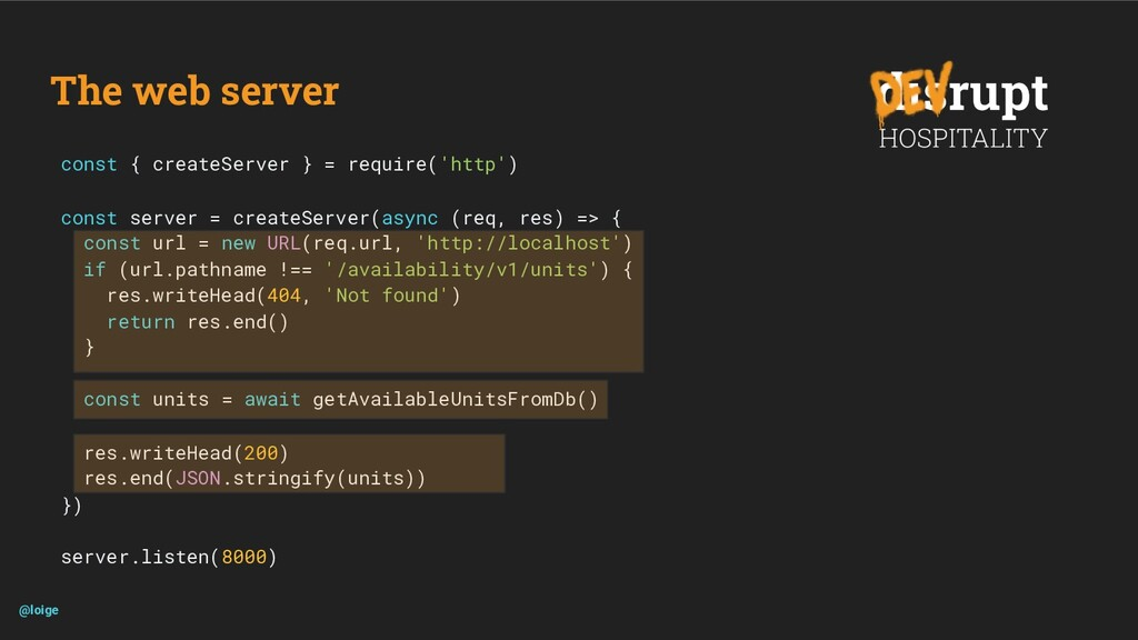 The web server @loige const { createServer } = ...