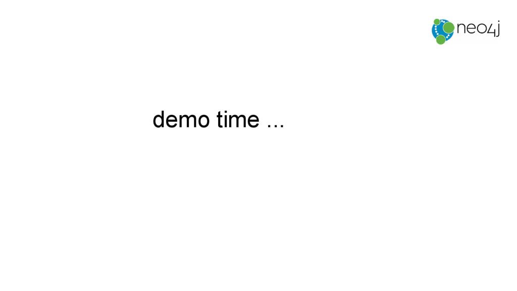 demo time ...