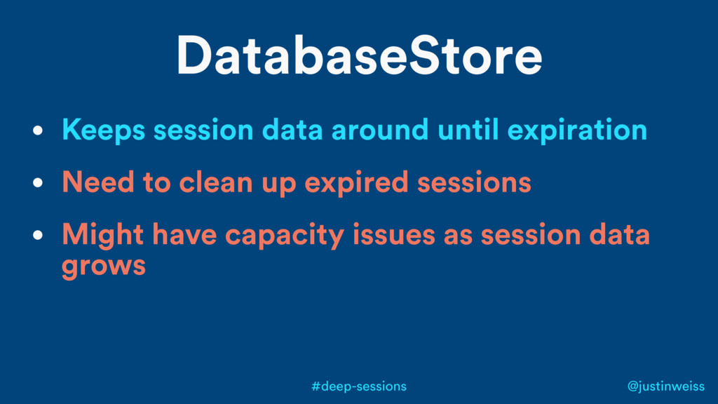 @justinweiss #deep-sessions DatabaseStore • Kee...