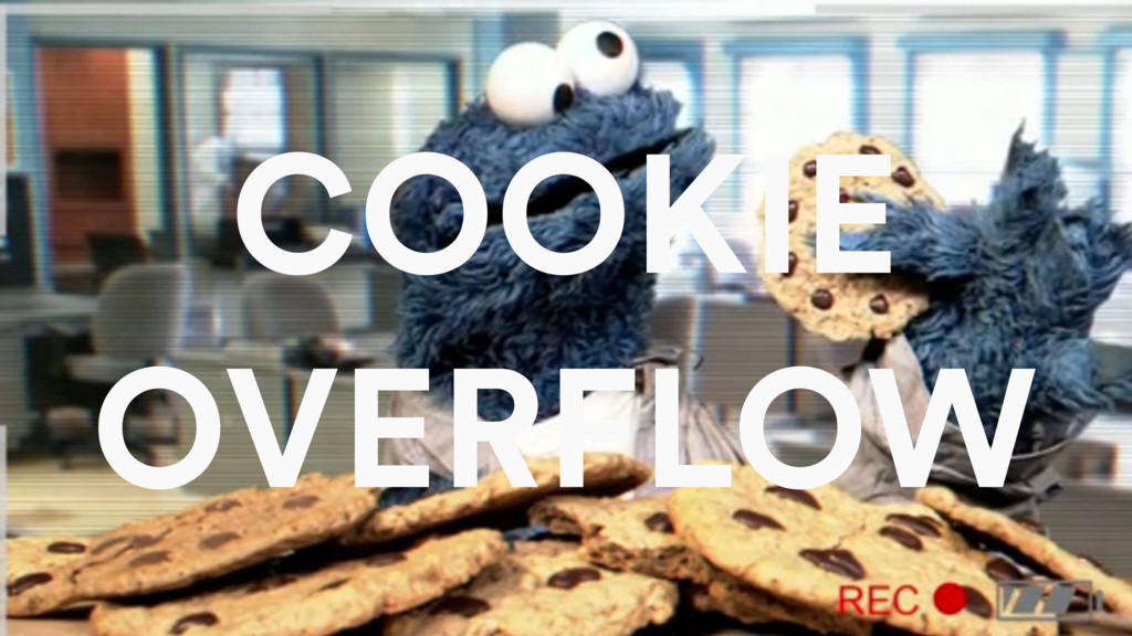 COOKIE OVERFLOW