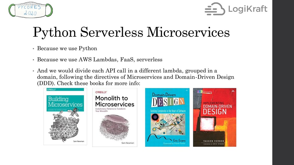Python Serverless Microservices • Because we us...