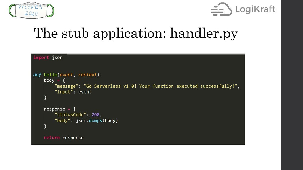 The stub application: handler.py