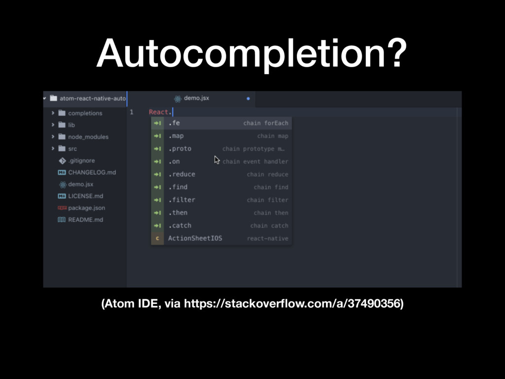 Autocompletion? (Atom IDE, via https://stackove...