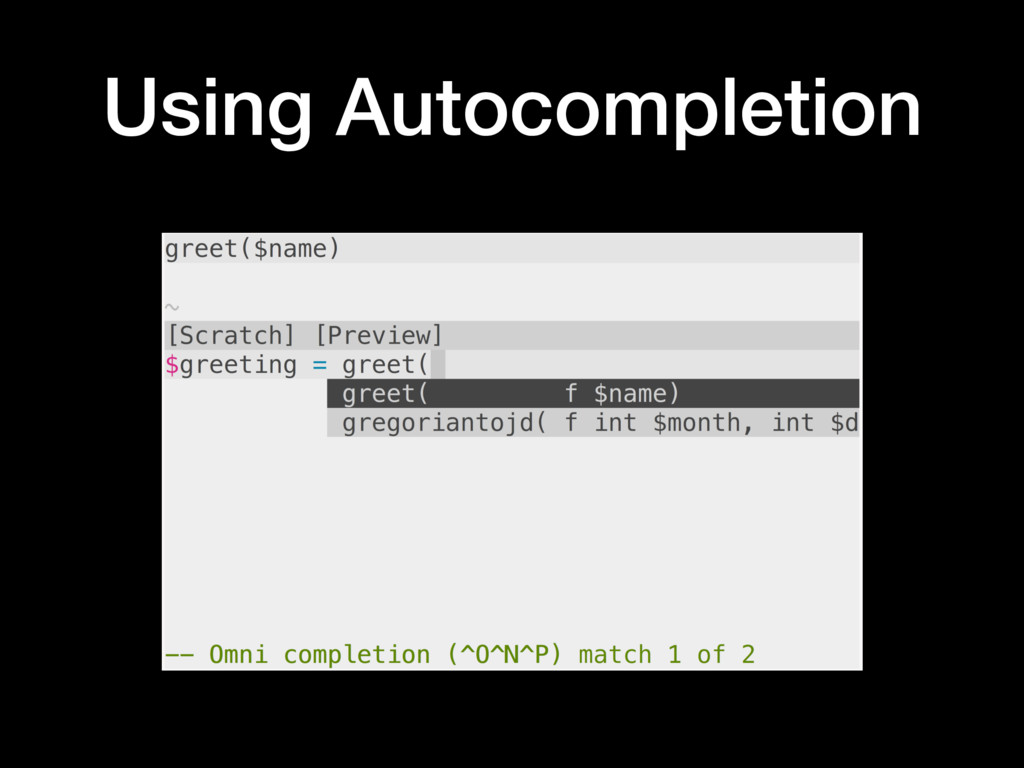 Using Autocompletion