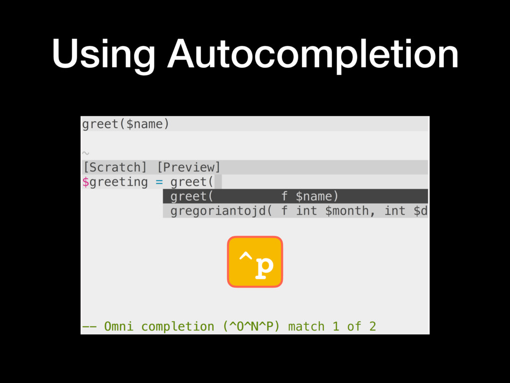 ^p Using Autocompletion