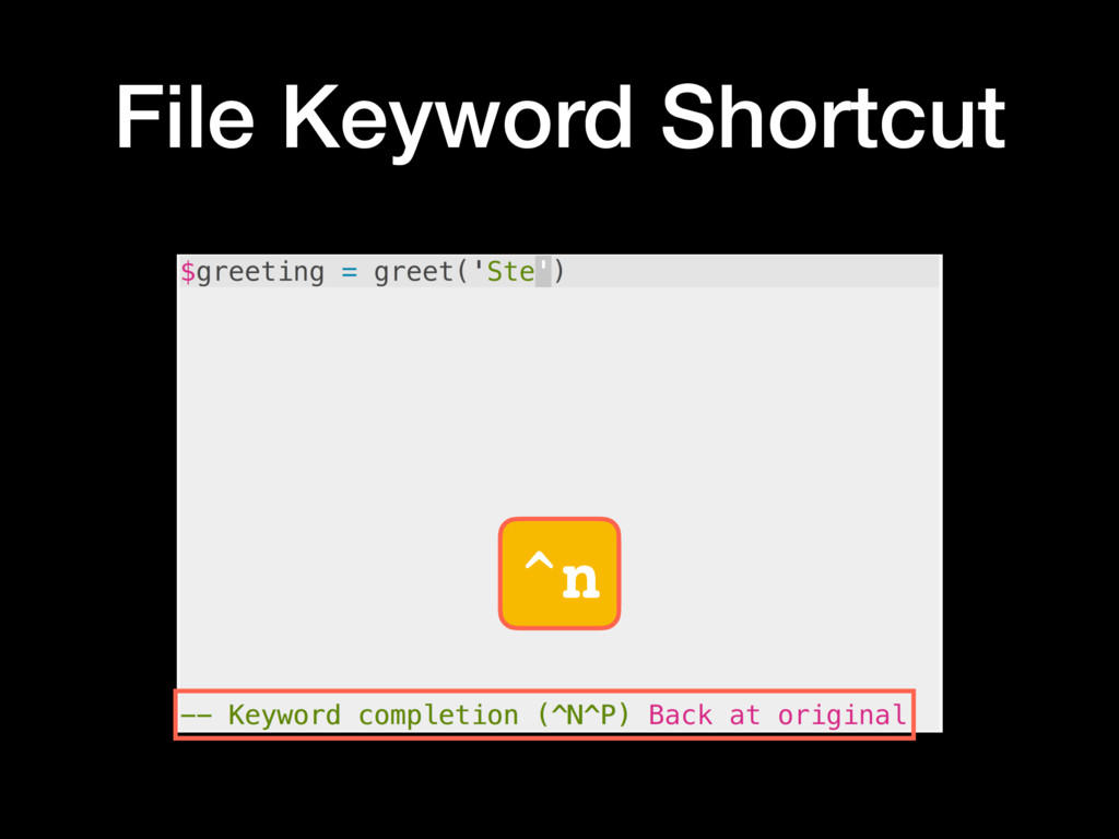 ^n File Keyword Shortcut