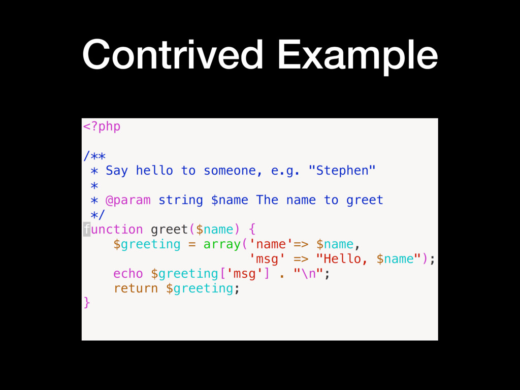 Contrived Example