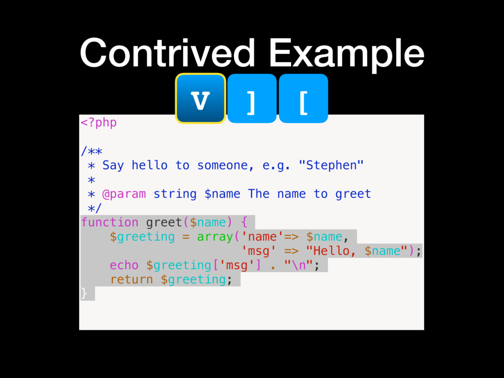 Contrived Example V ] [