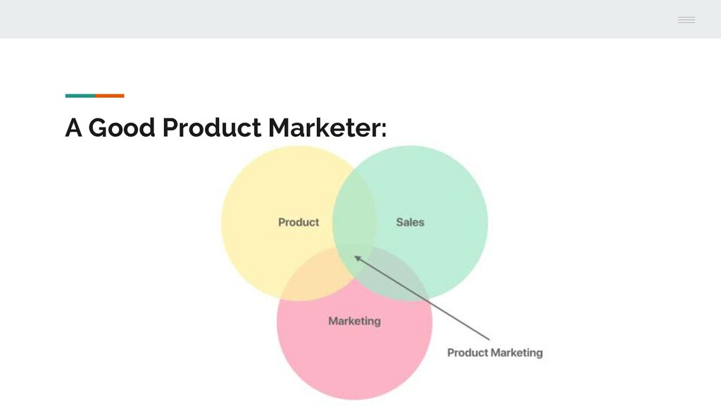 A Good Product Marketer: