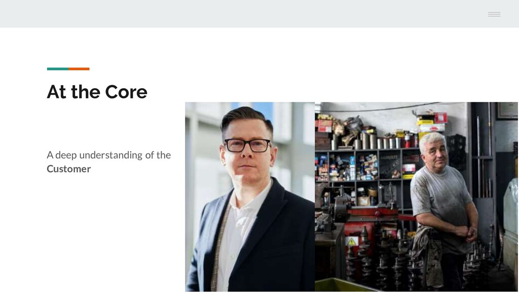 At the Core A deep understanding of the Customer