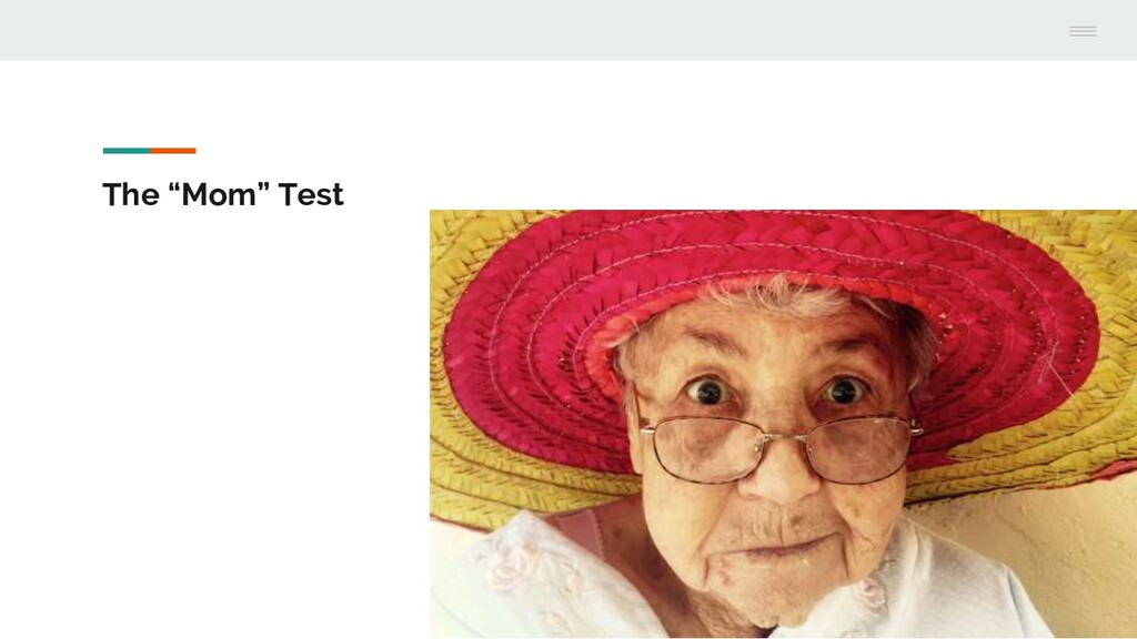 """The """"Mom"""" Test"""