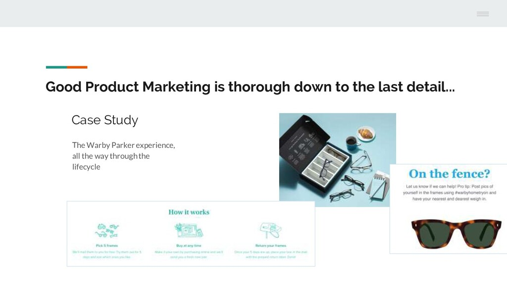 Good Product Marketing is thorough down to the ...