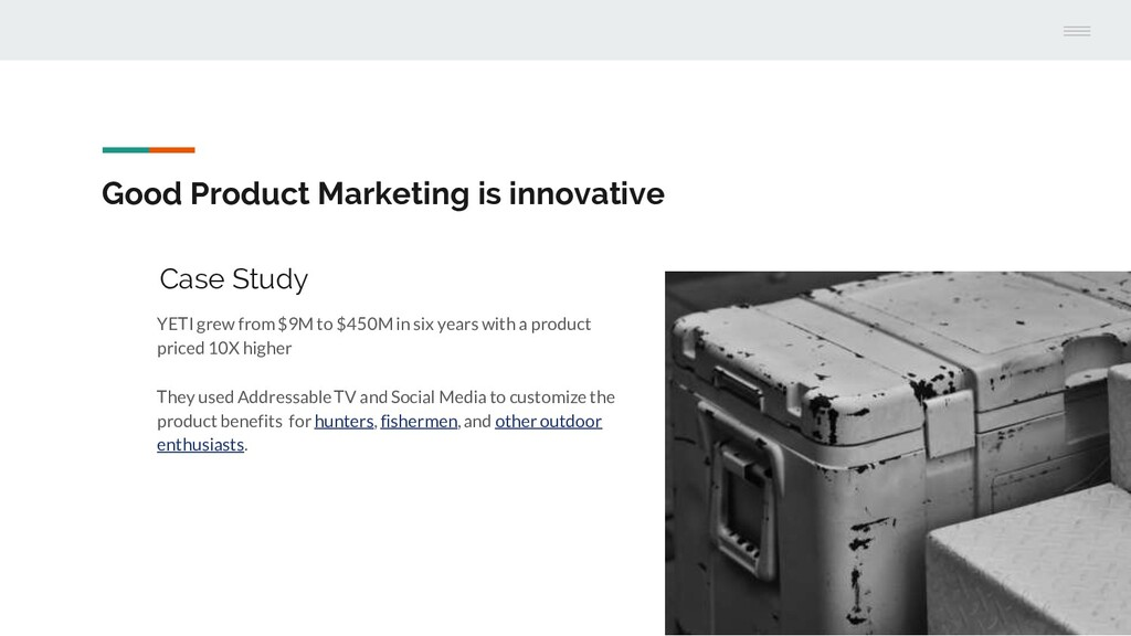Good Product Marketing is innovative Case Study...