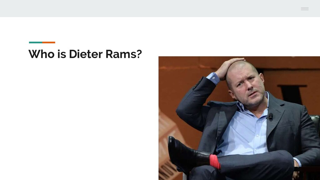 Who is Dieter Rams?