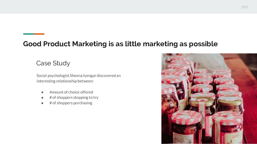 Good Product Marketing is as little marketing a...
