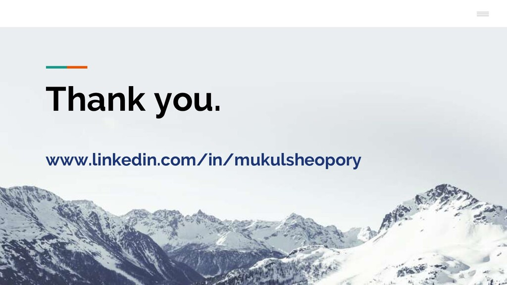 Thank you. www.linkedin.com/in/mukulsheopory
