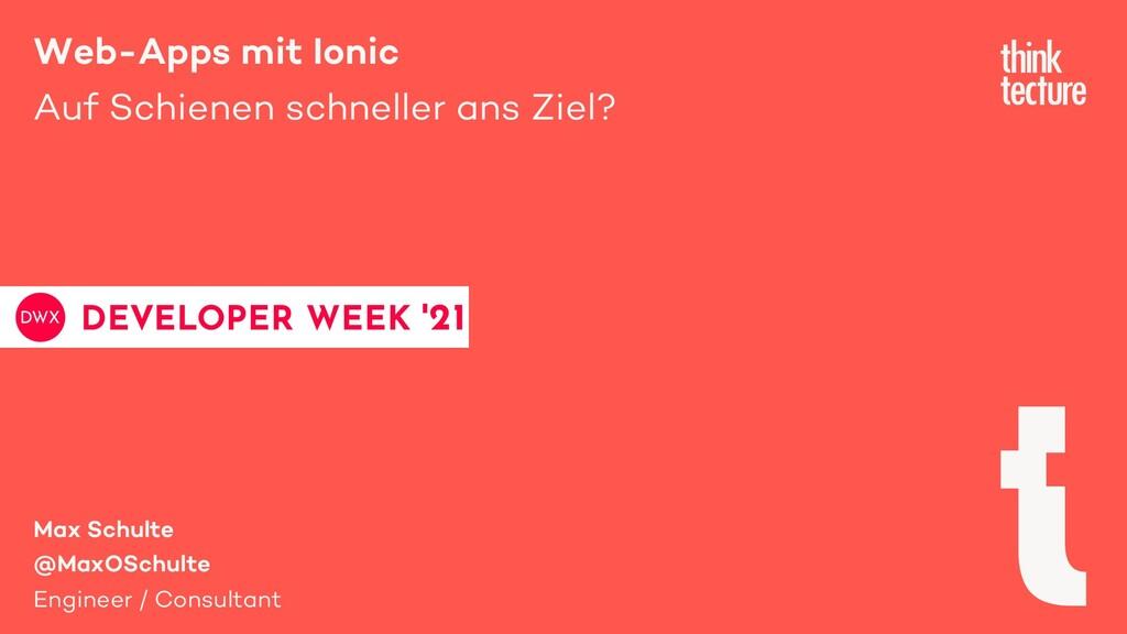 Web-Apps mit Ionic Auf Schienen schneller ans Z...