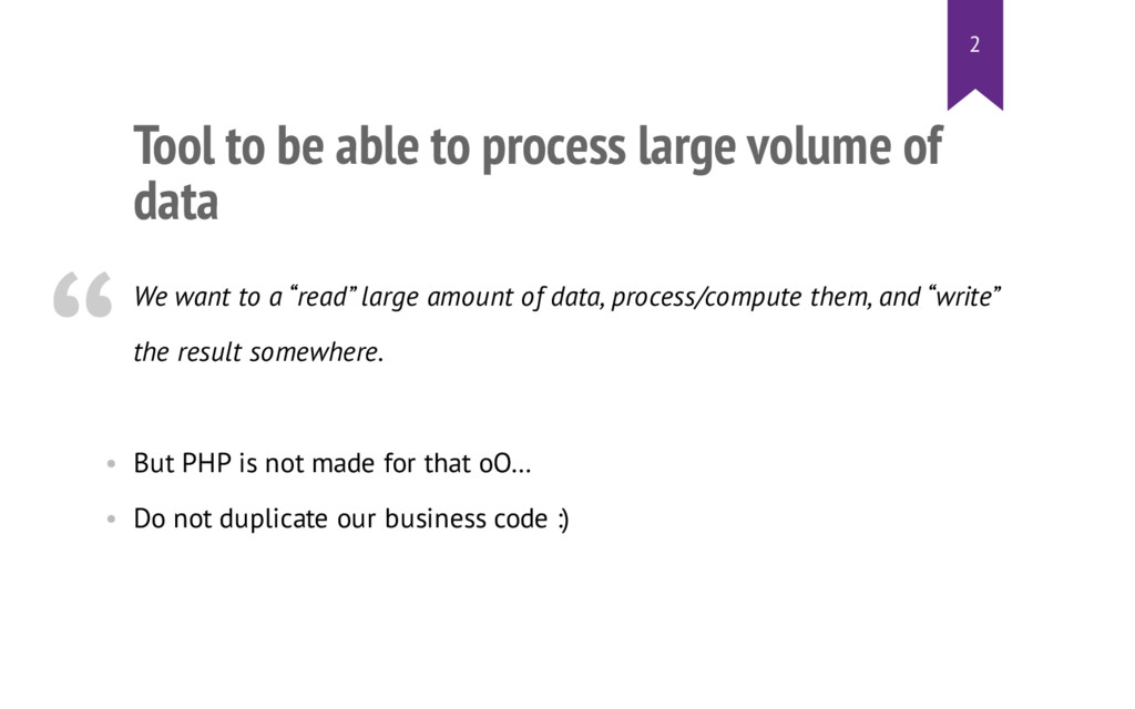 Tool to be able to process large volume of data...