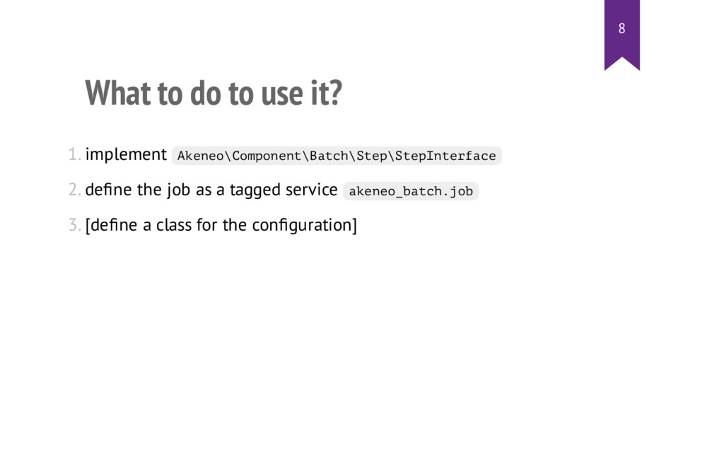 What to do to use it? 1. implement A k e n e o ...