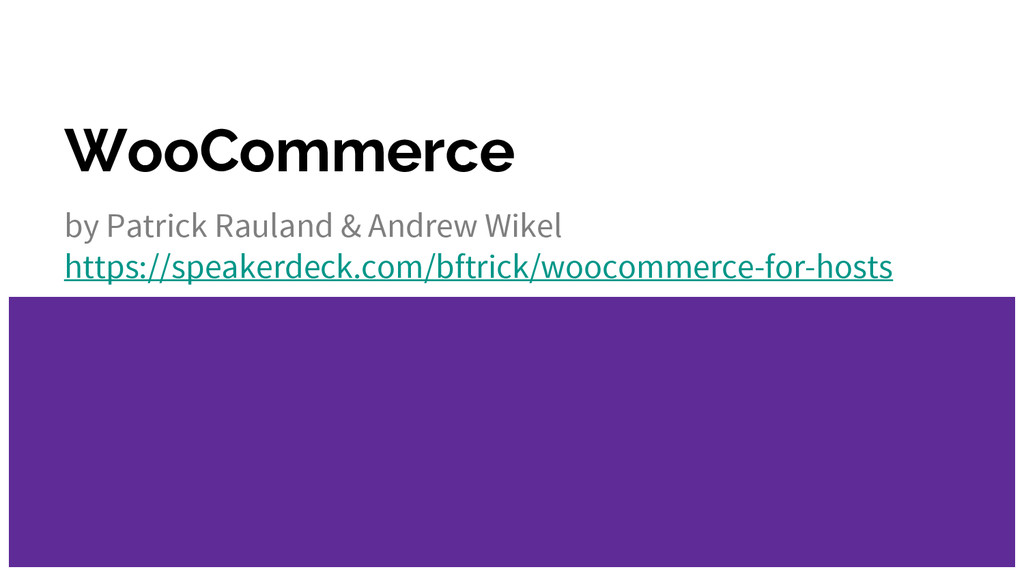 WooCommerce by Patrick Rauland & Andrew Wikel h...