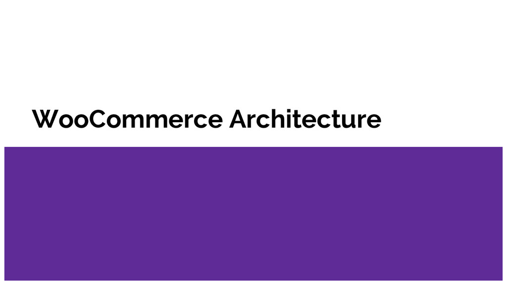 WooCommerce Architecture
