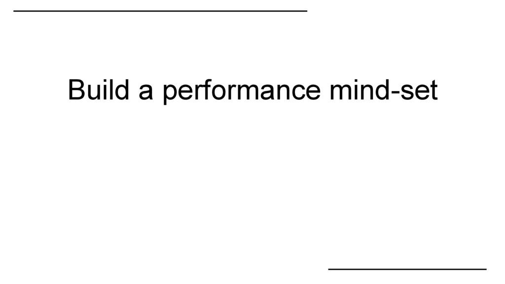 Build a performance mind-set