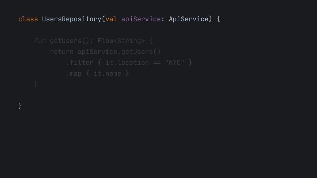 class UsersRepository(val apiService: ApiServic...