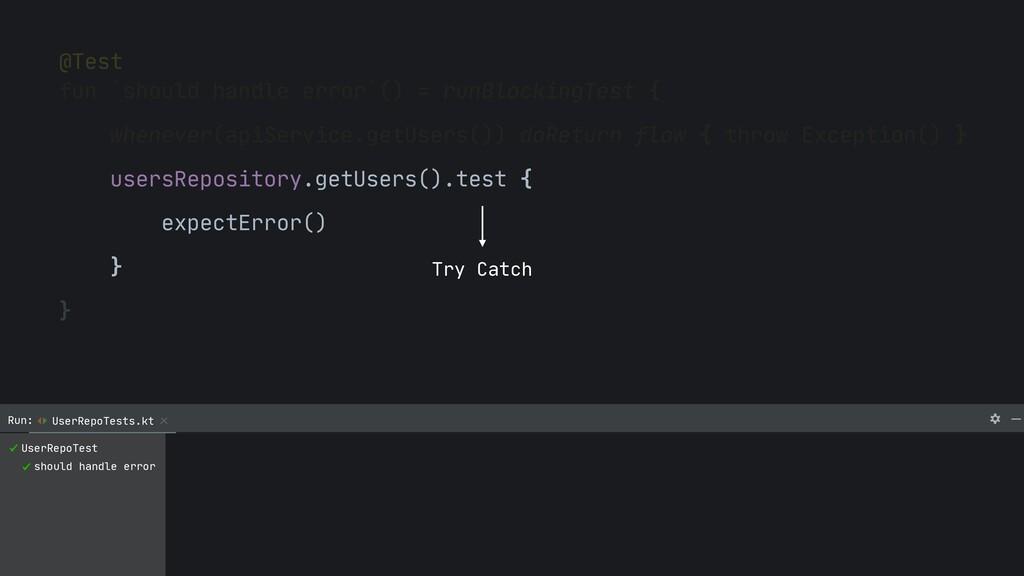 @Test  fun `should handle error`() = runBlockin...