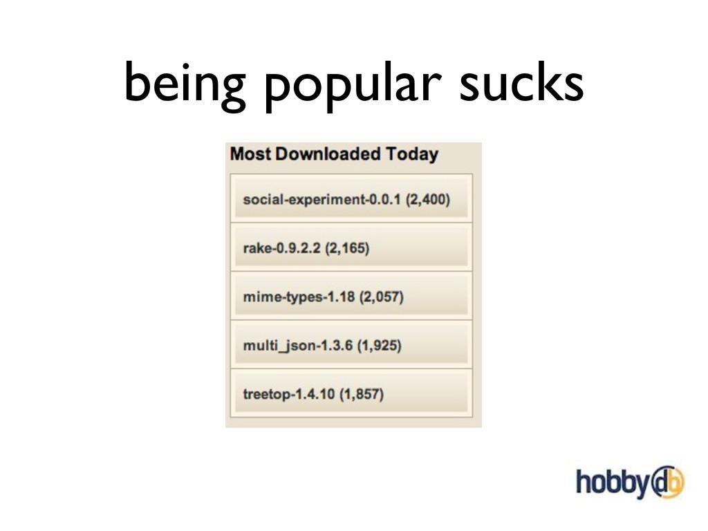 being popular sucks