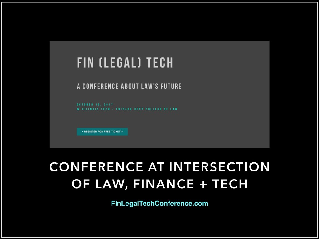 CONFERENCE AT INTERSECTION OF LAW, FINANCE + TE...