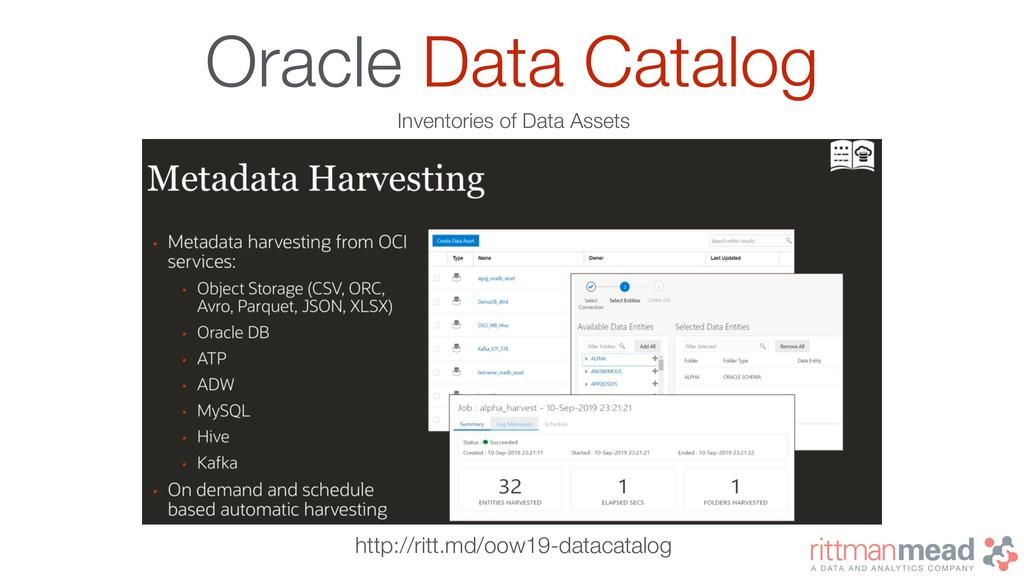 Oracle Data Catalog http://ritt.md/oow19-dataca...