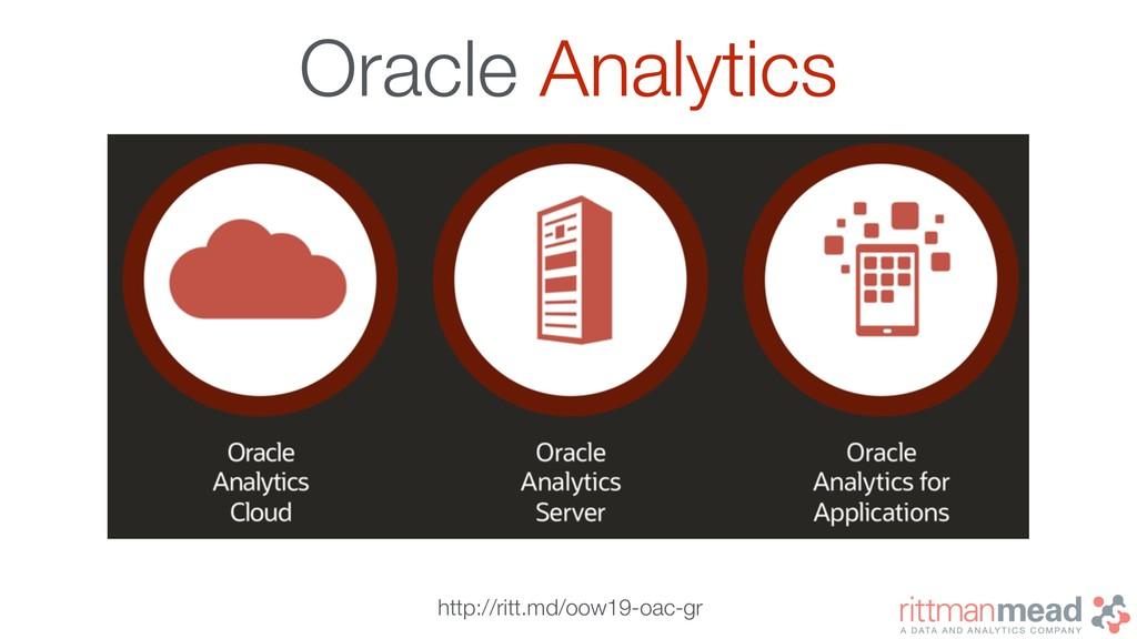Oracle Analytics http://ritt.md/oow19-oac-gr