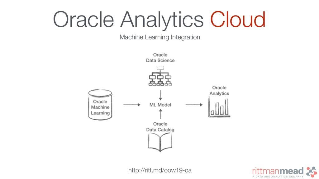 Oracle Analytics Cloud http://ritt.md/oow19-oa ...