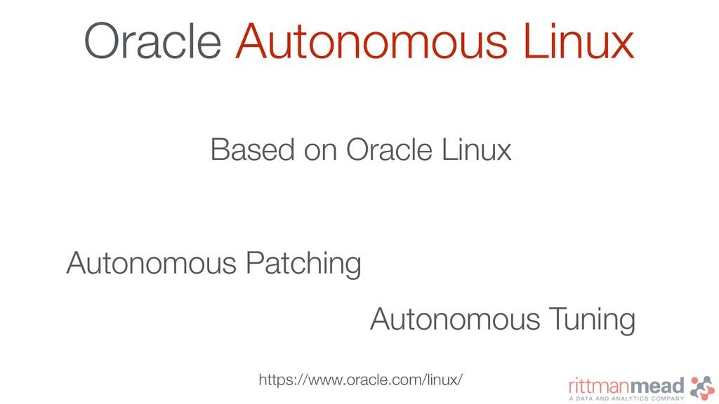 Oracle Autonomous Linux Autonomous Patching Aut...