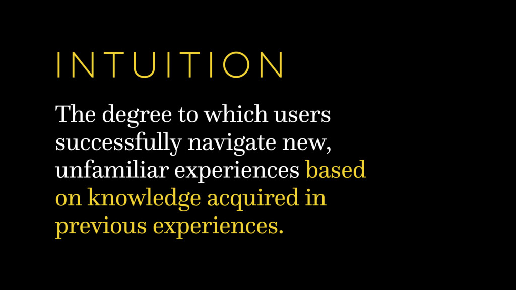The degree to which users successfully navigate...