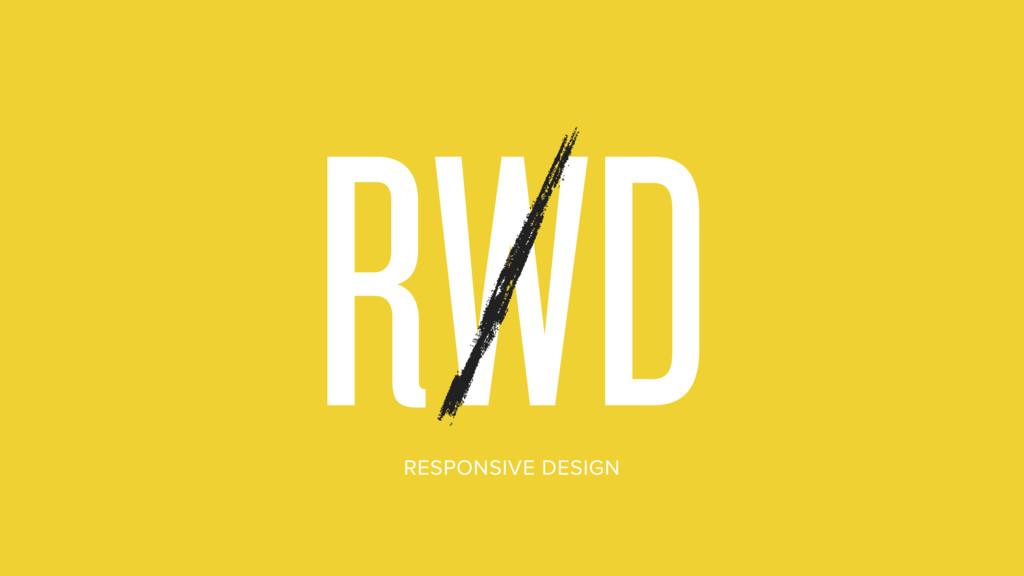 RWDRD RESPONSIVE DESIGN