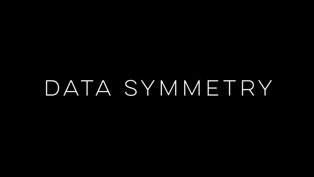 DATA SYMMETRY