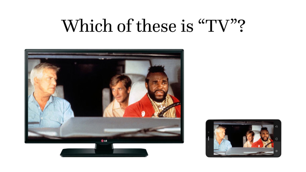 """Which of these is """"TV""""?"""
