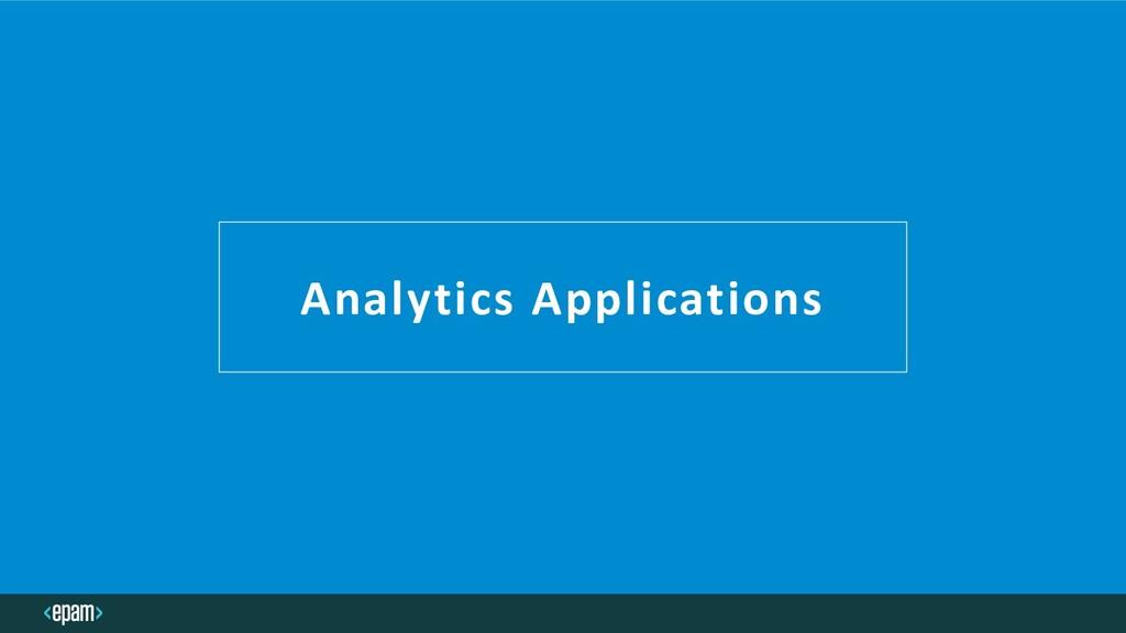 Analytics Applications