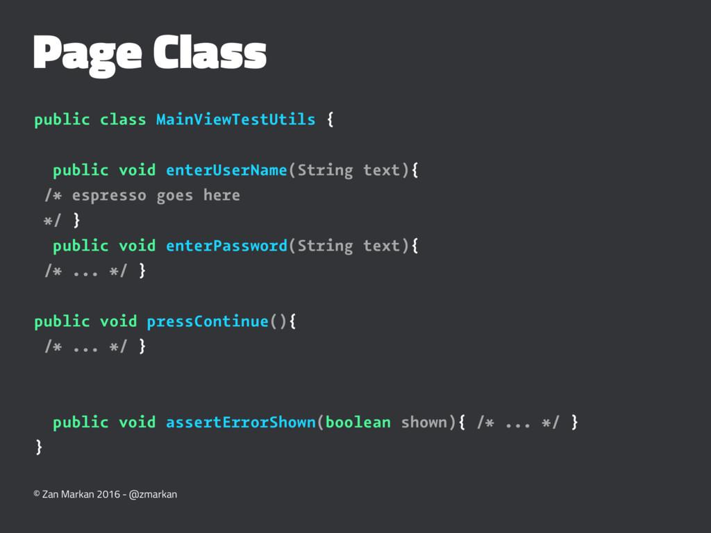 Page Class public class MainViewTestUtils { pub...
