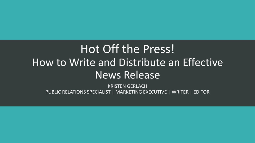 Hot Off the Press! How to Write and Distribute ...