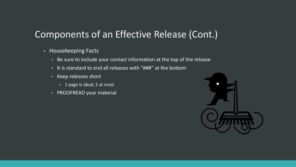 Components of an Effective Release (Cont.) • Ho...