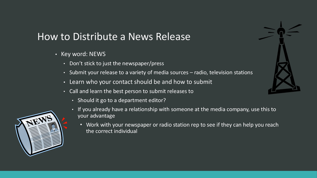 How to Distribute a News Release • Key word: NE...