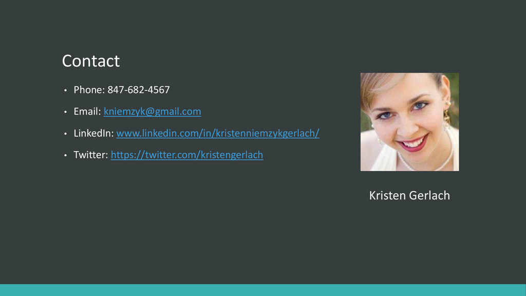 Contact • Phone: 847-682-4567 • Email: kniemzyk...
